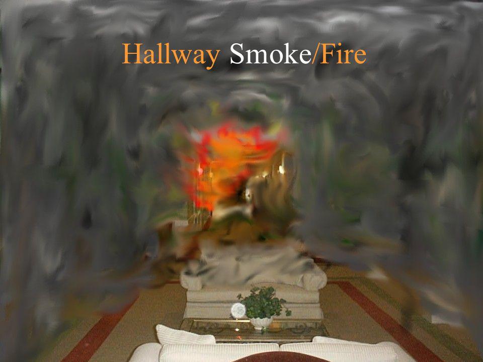 Hallway Smoke/Fire
