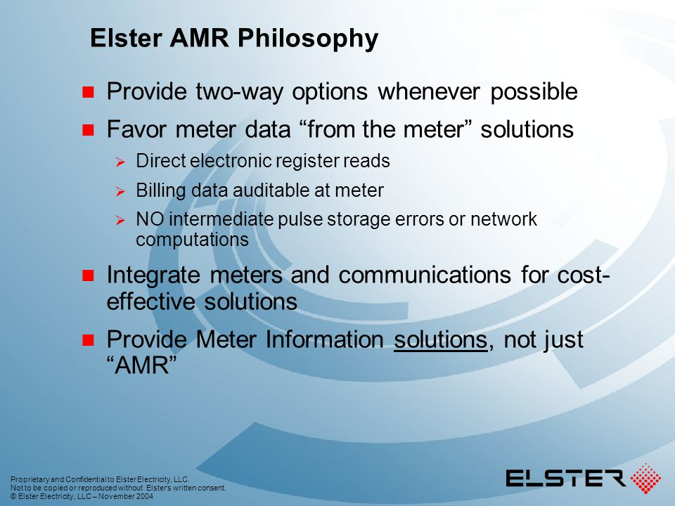 Elster AMR Philosophy Provide two-way options whenever possible
