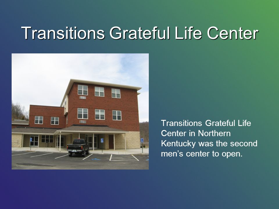 Transitions Grateful Life Center