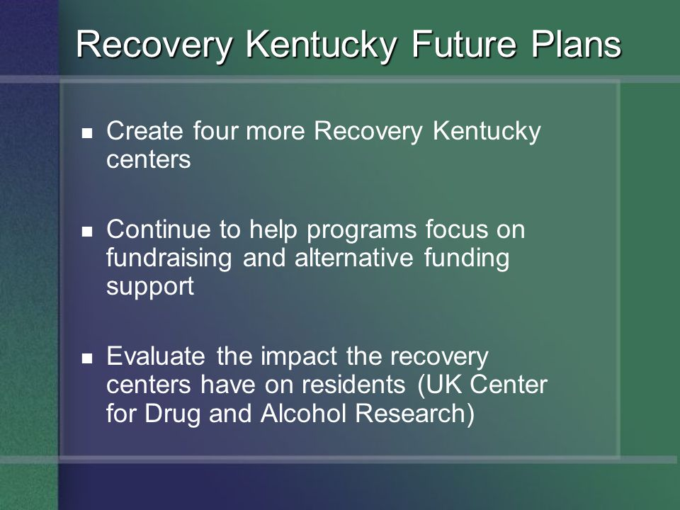 Recovery Kentucky Future Plans