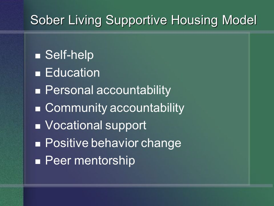 Sober Living Supportive Housing Model