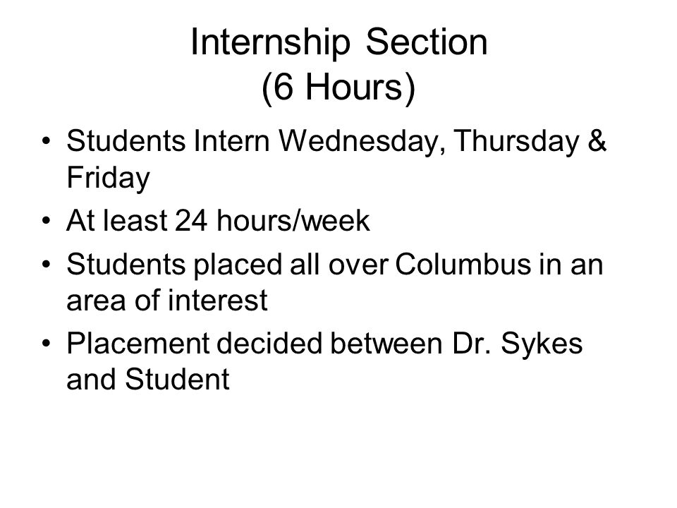 Internship Section (6 Hours)