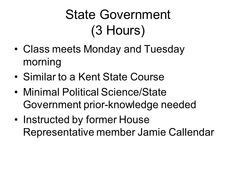State Government (3 Hours)