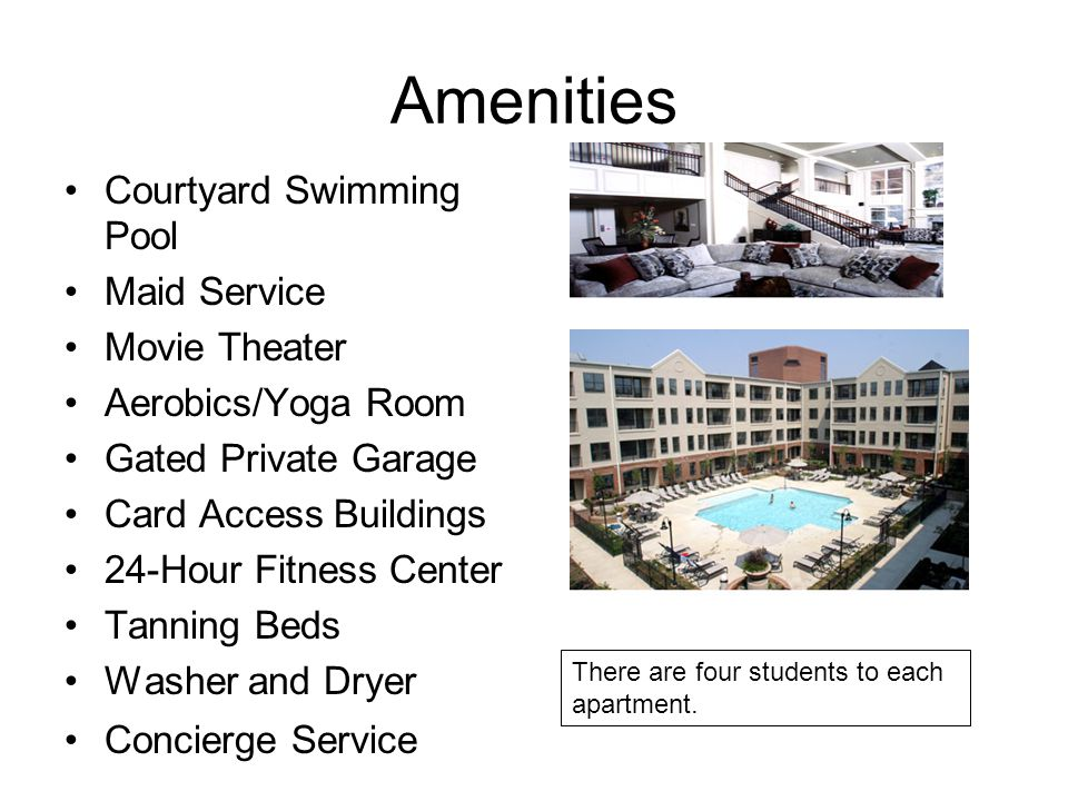 Amenities Courtyard Swimming Pool Maid Service Movie Theater