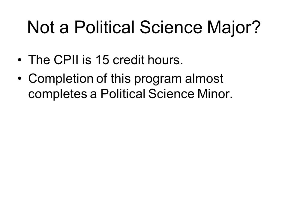 Not a Political Science Major