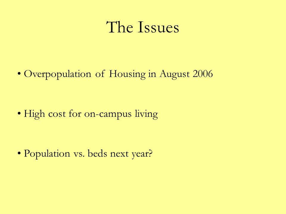 The Issues Overpopulation of Housing in August 2006