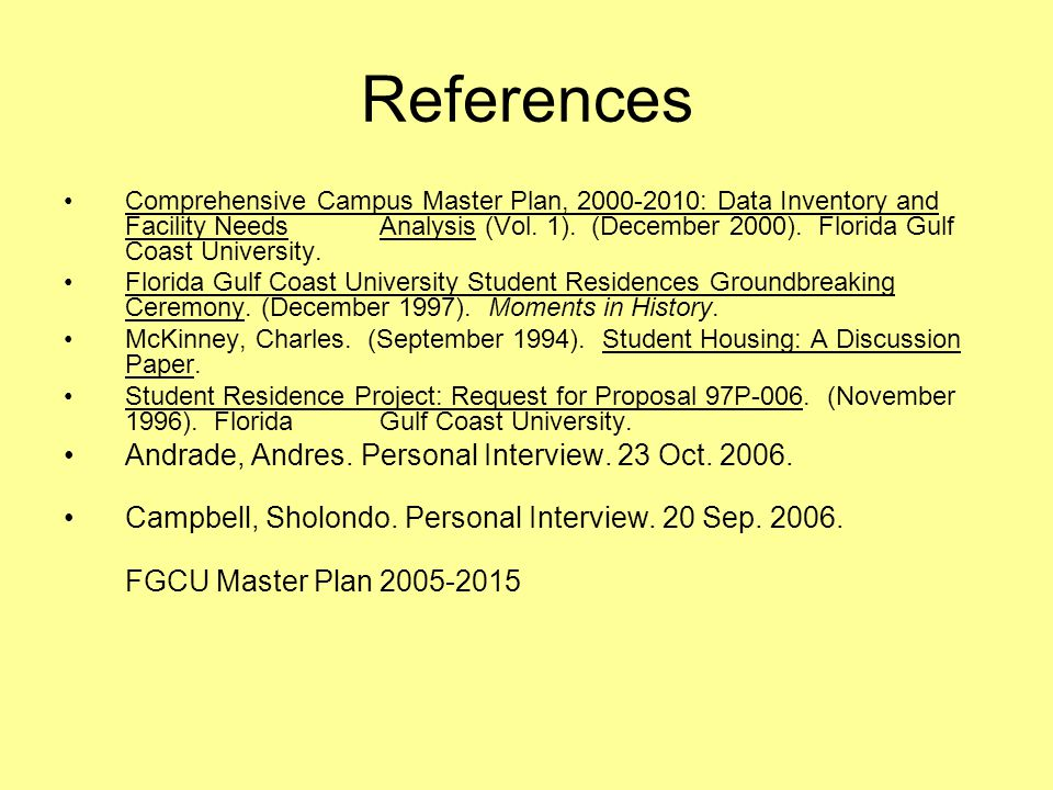 References Andrade, Andres. Personal Interview. 23 Oct. 2006.