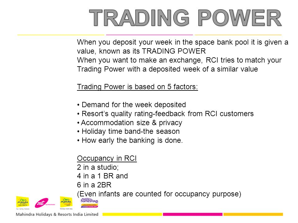 TRADING POWER When you deposit your week in the space bank pool it is given a value, known as its TRADING POWER.
