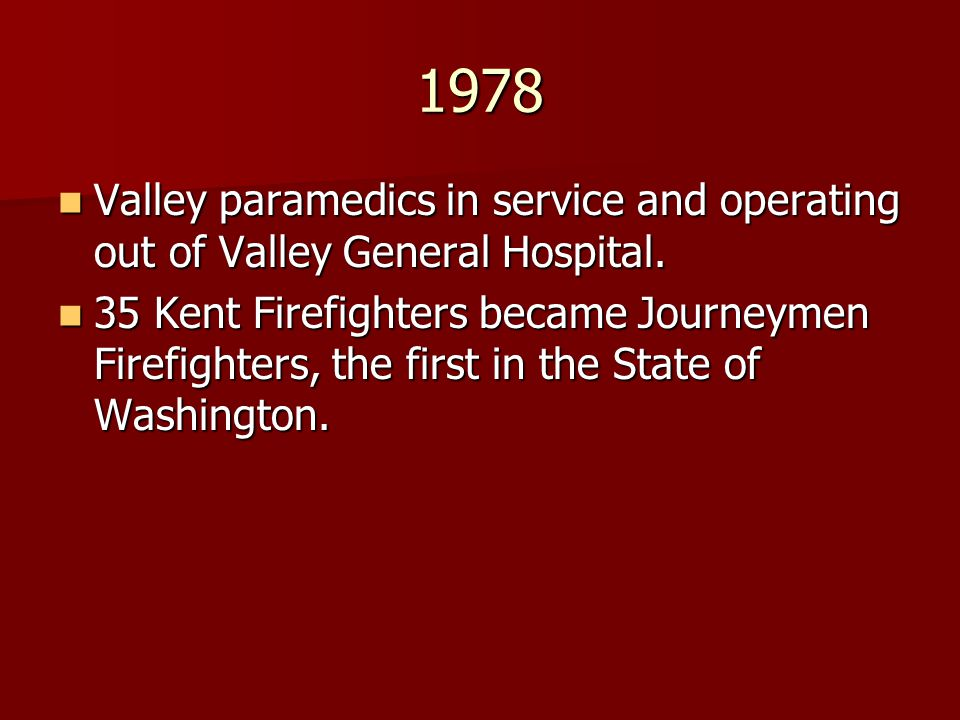 1978 Valley paramedics in service and operating out of Valley General Hospital.
