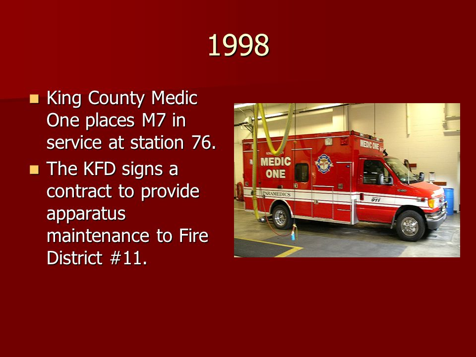 1998 King County Medic One places M7 in service at station 76.