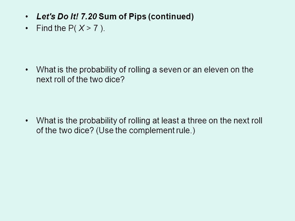 Let s Do It! 7.20 Sum of Pips (continued)