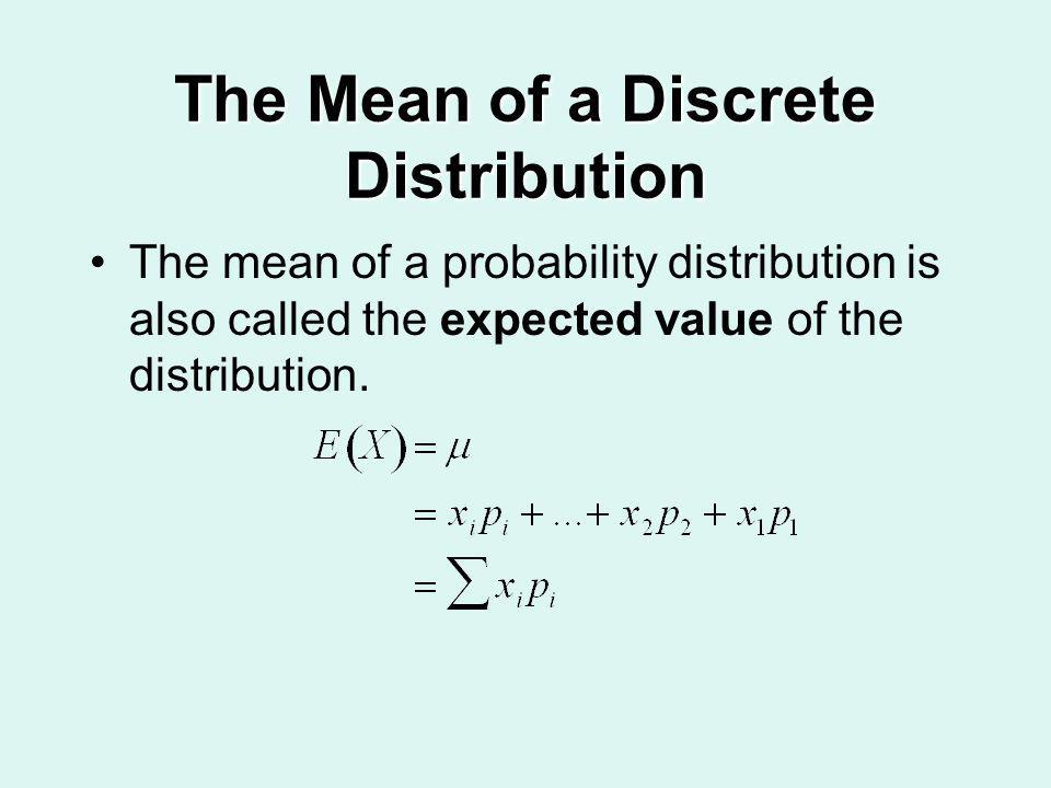 The Mean of a Discrete Distribution
