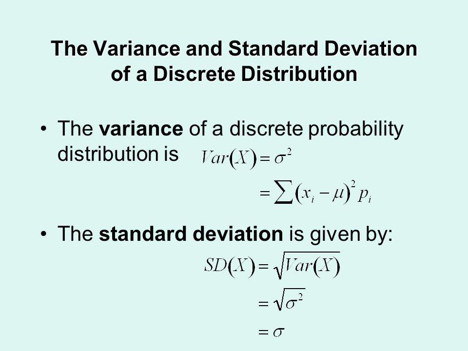 The Variance and Standard Deviation of a Discrete Distribution