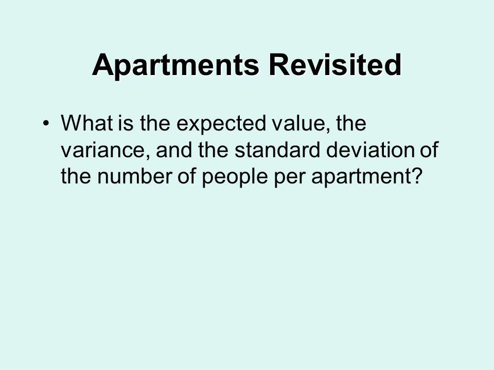 Apartments Revisited What is the expected value, the variance, and the standard deviation of the number of people per apartment