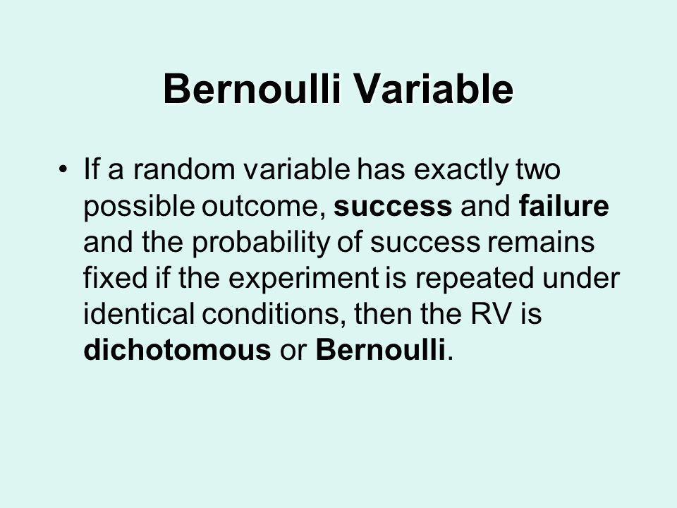 Bernoulli Variable