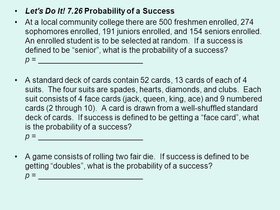 Let s Do It! 7.26 Probability of a Success