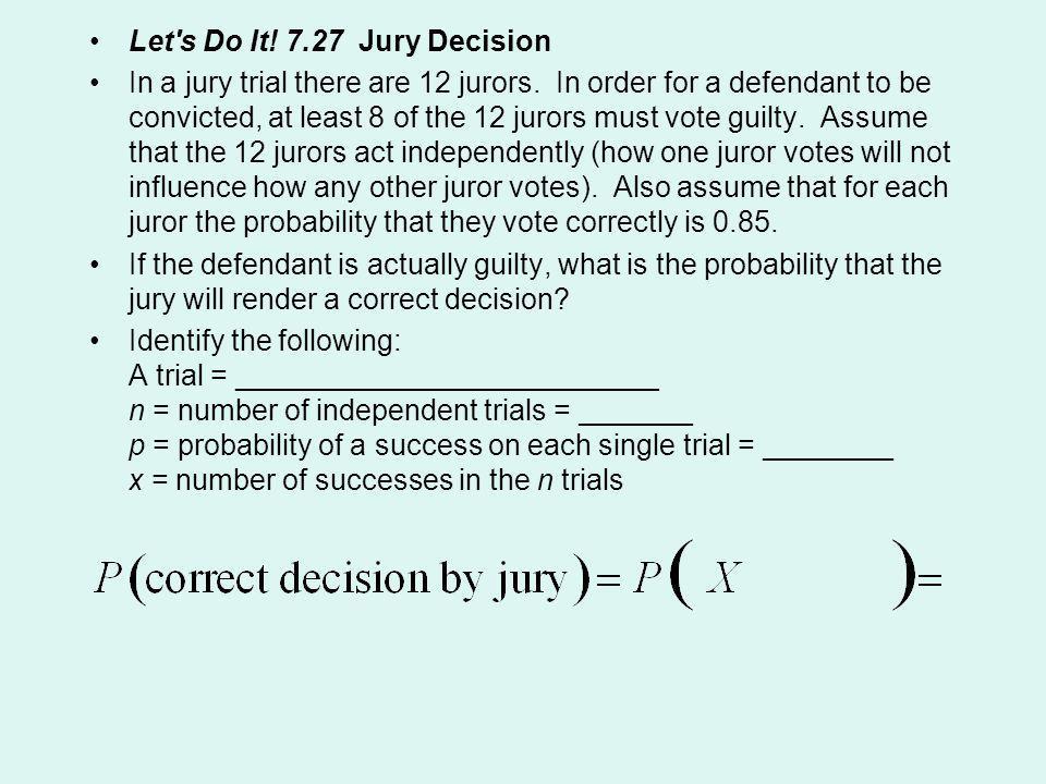 Let s Do It! 7.27 Jury Decision