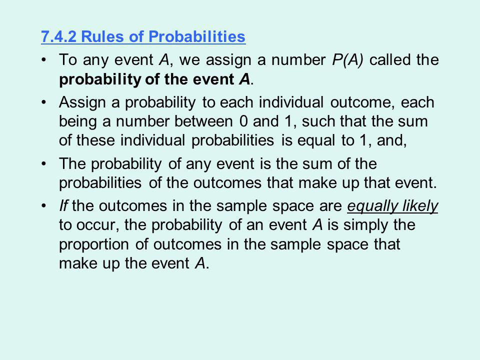 7.4.2 Rules of Probabilities