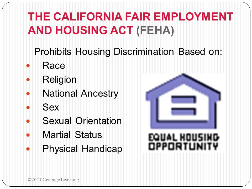 THE CALIFORNIA FAIR EMPLOYMENT AND HOUSING ACT (FEHA)