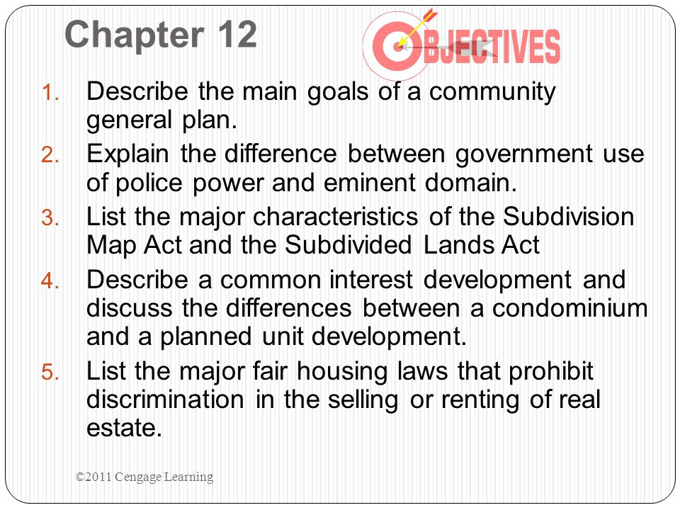 Chapter 12 Describe the main goals of a community general plan.