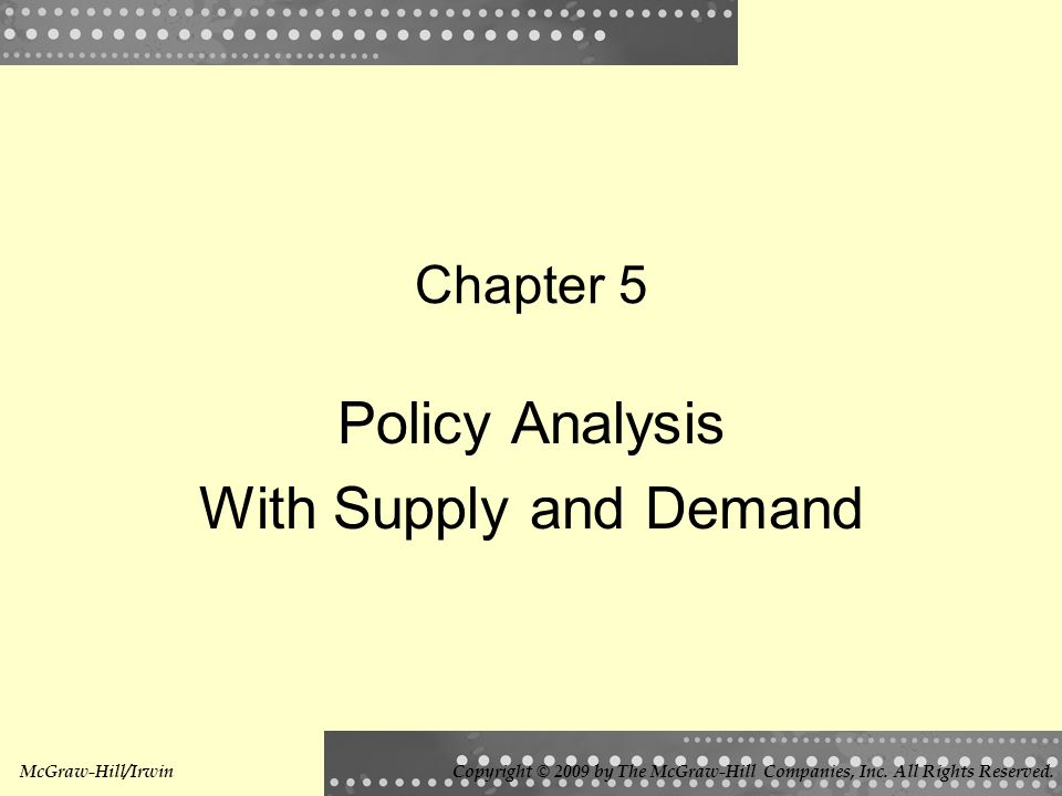 Policy Analysis With Supply and Demand