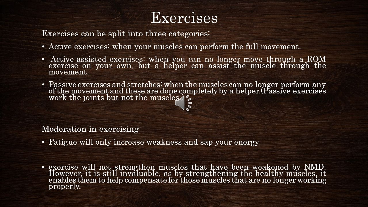 Exercises Exercises can be split into three categories: