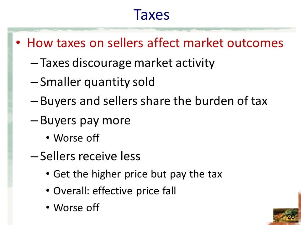 Taxes How taxes on sellers affect market outcomes