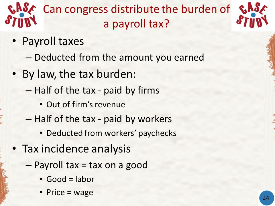 Can congress distribute the burden of a payroll tax