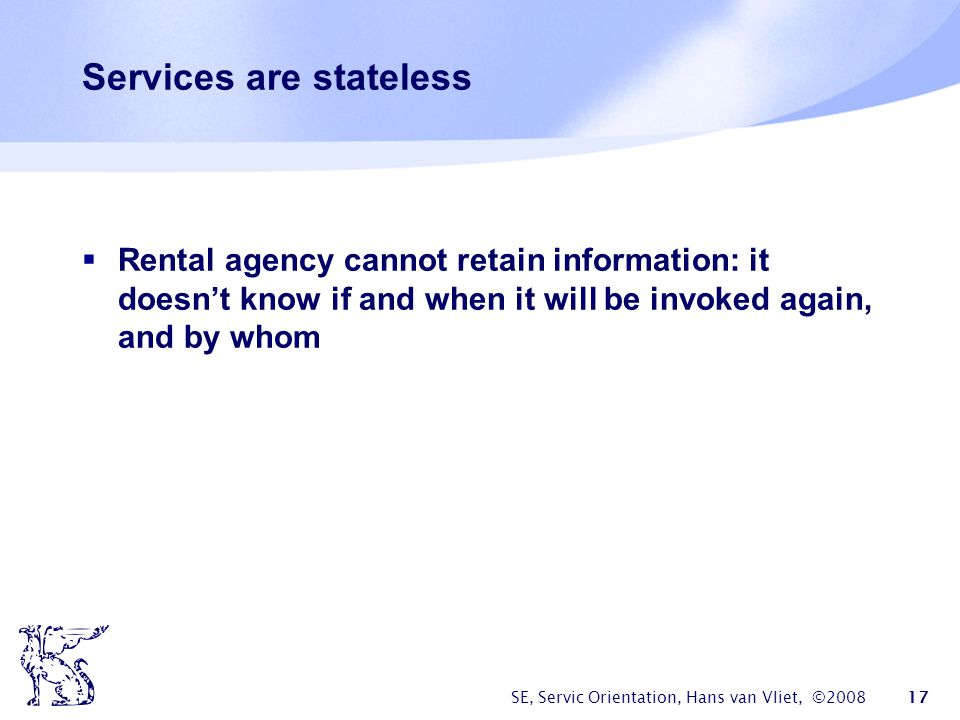 Services are stateless