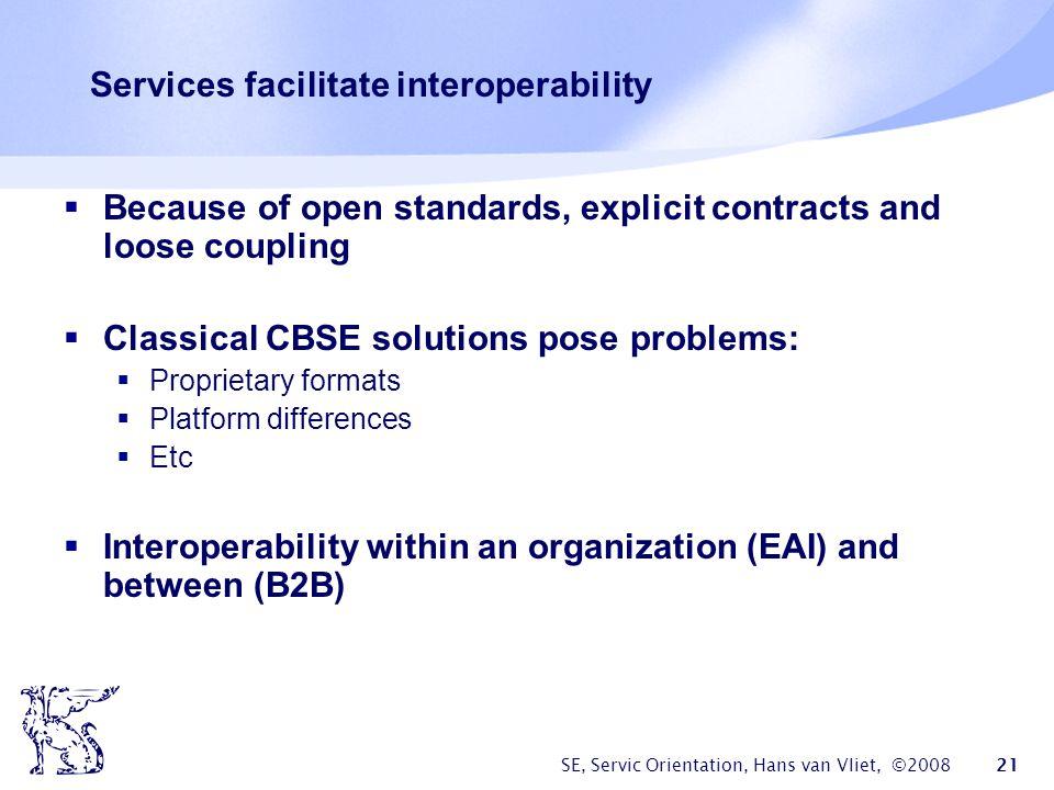 Services facilitate interoperability