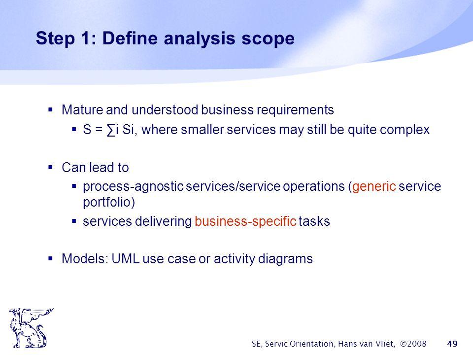 Step 1: Define analysis scope