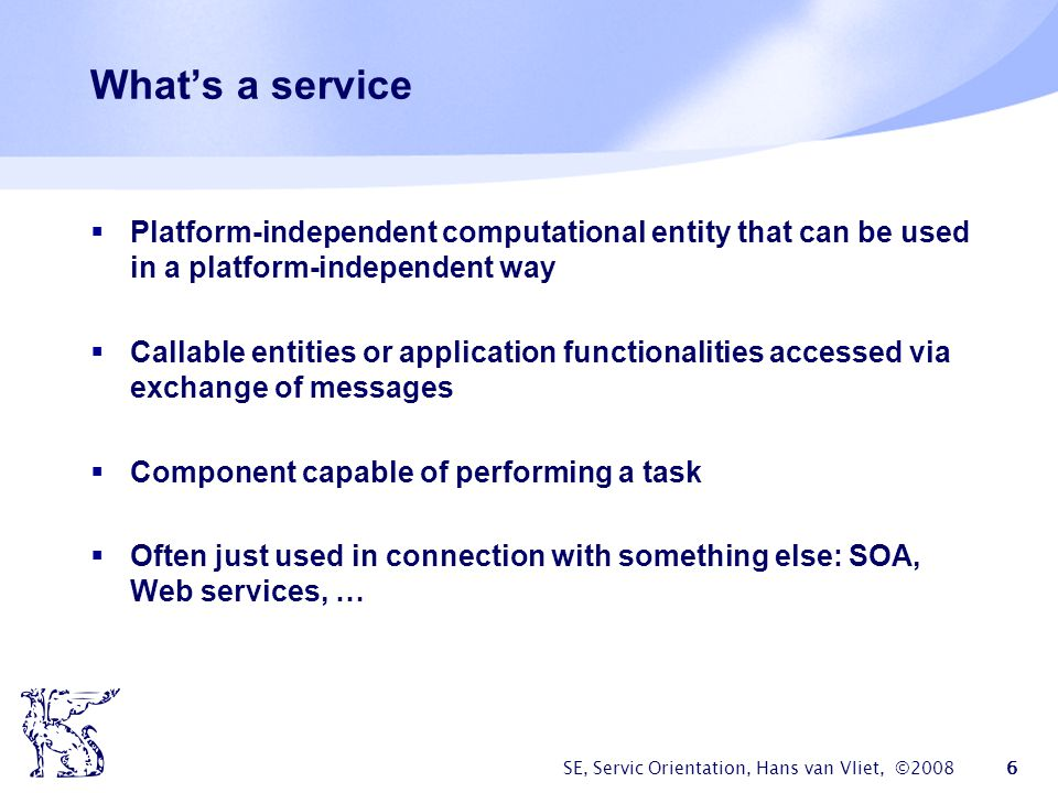 What's a service Platform-independent computational entity that can be used in a platform-independent way.