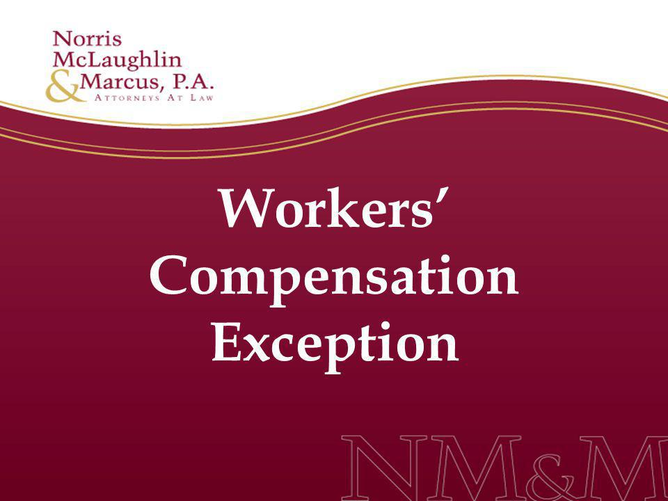 Workers' Compensation Exception