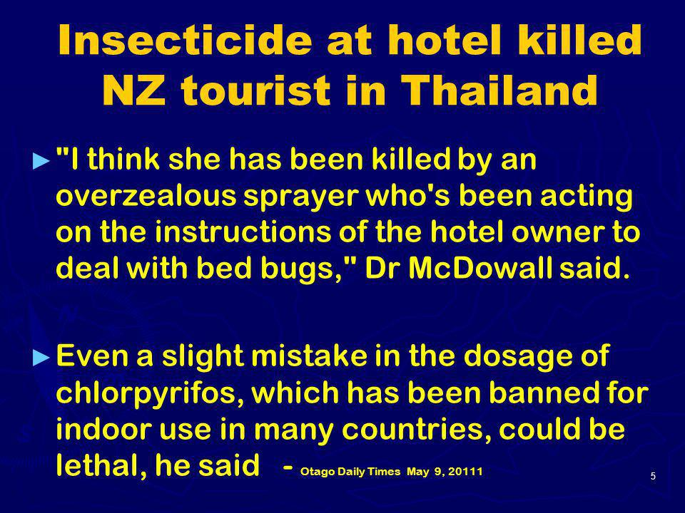 Insecticide at hotel killed NZ tourist in Thailand