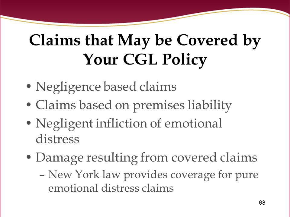 Claims that May be Covered by Your CGL Policy