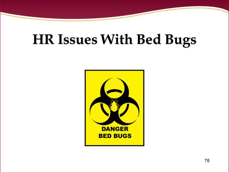 HR Issues With Bed Bugs