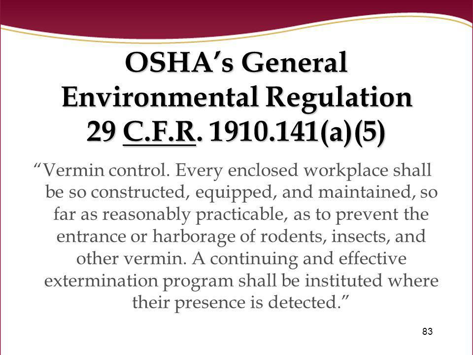 OSHA's General Environmental Regulation 29 C.F.R. 1910.141(a)(5)