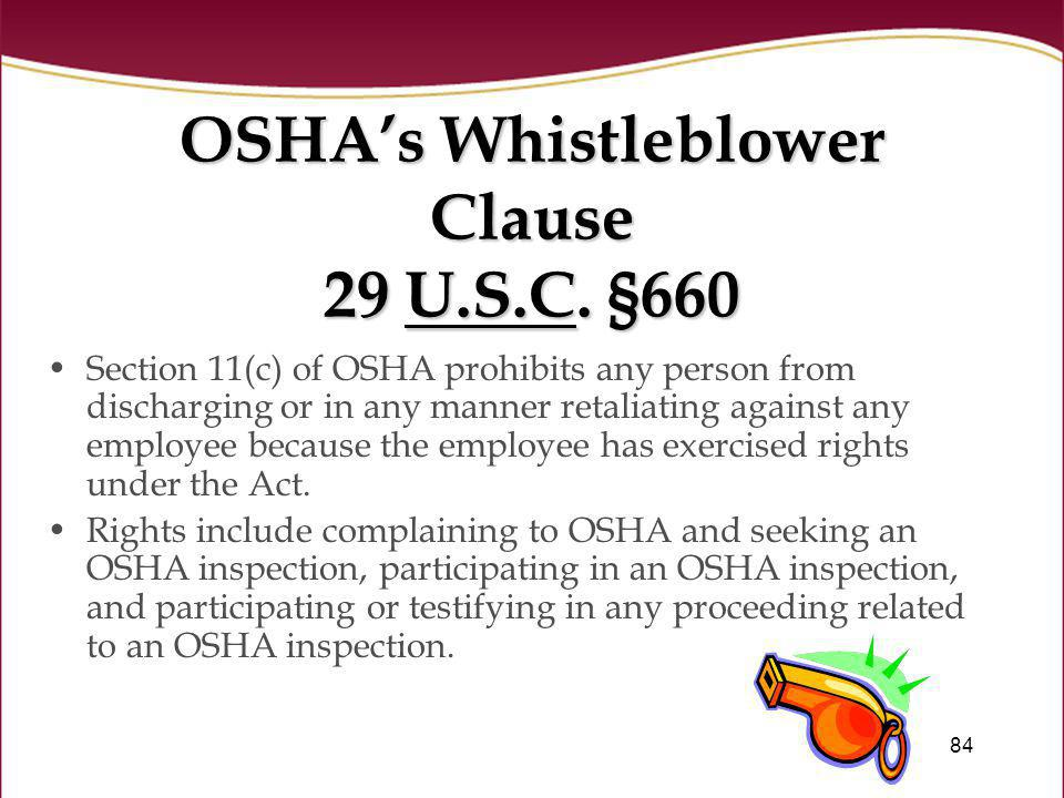 OSHA's Whistleblower Clause 29 U.S.C. §660