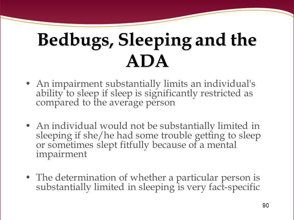 Bedbugs, Sleeping and the ADA