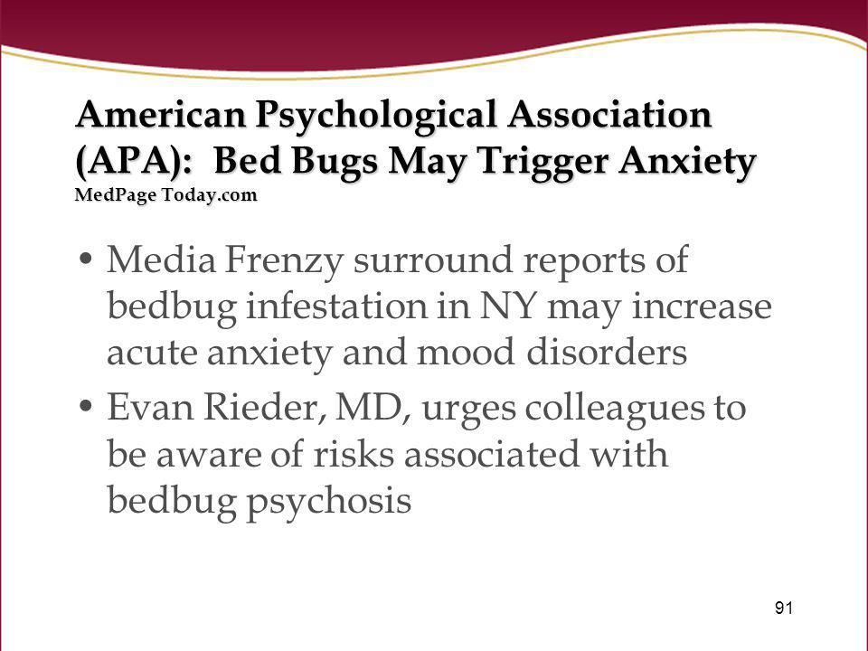 American Psychological Association (APA): Bed Bugs May Trigger Anxiety MedPage Today.com