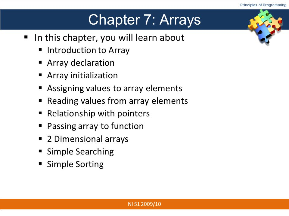 Chapter 7: Arrays In this chapter, you will learn about
