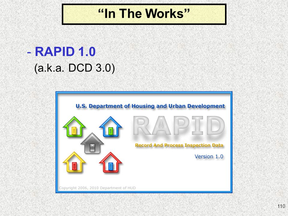 In The Works RAPID 1.0 (a.k.a. DCD 3.0)