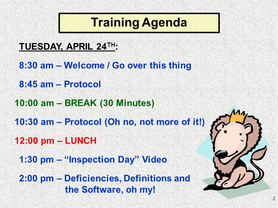 Training Agenda TUESDAY, APRIL 24TH: