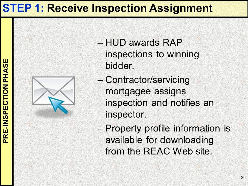 STEP 1: Receive Inspection Assignment