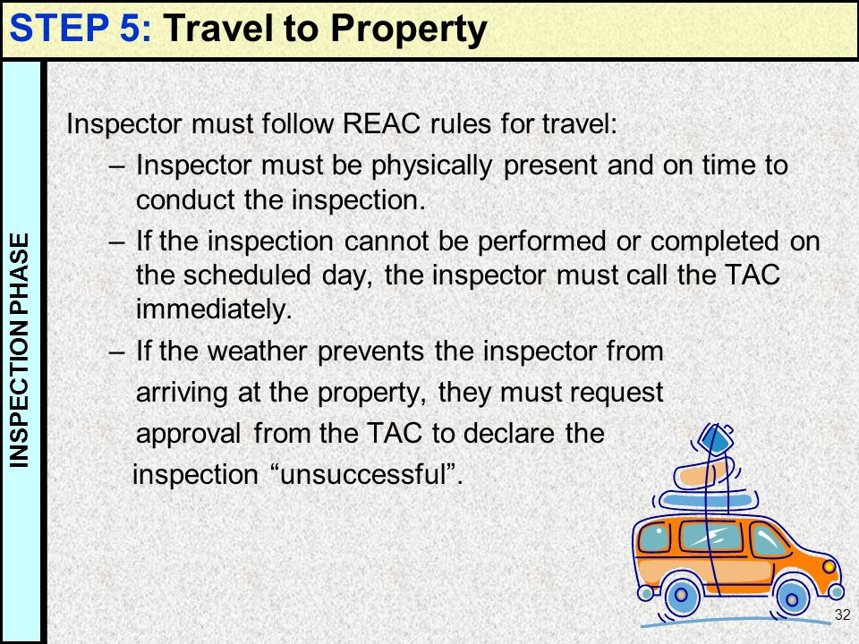 STEP 5: Travel to Property