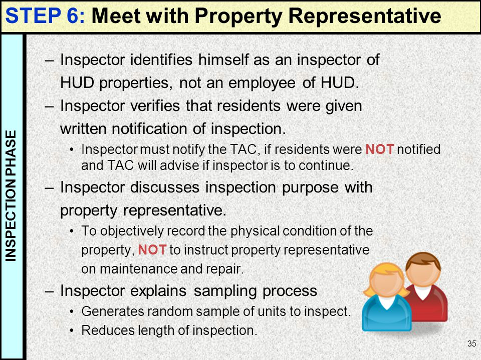 STEP 6: Meet with Property Representative