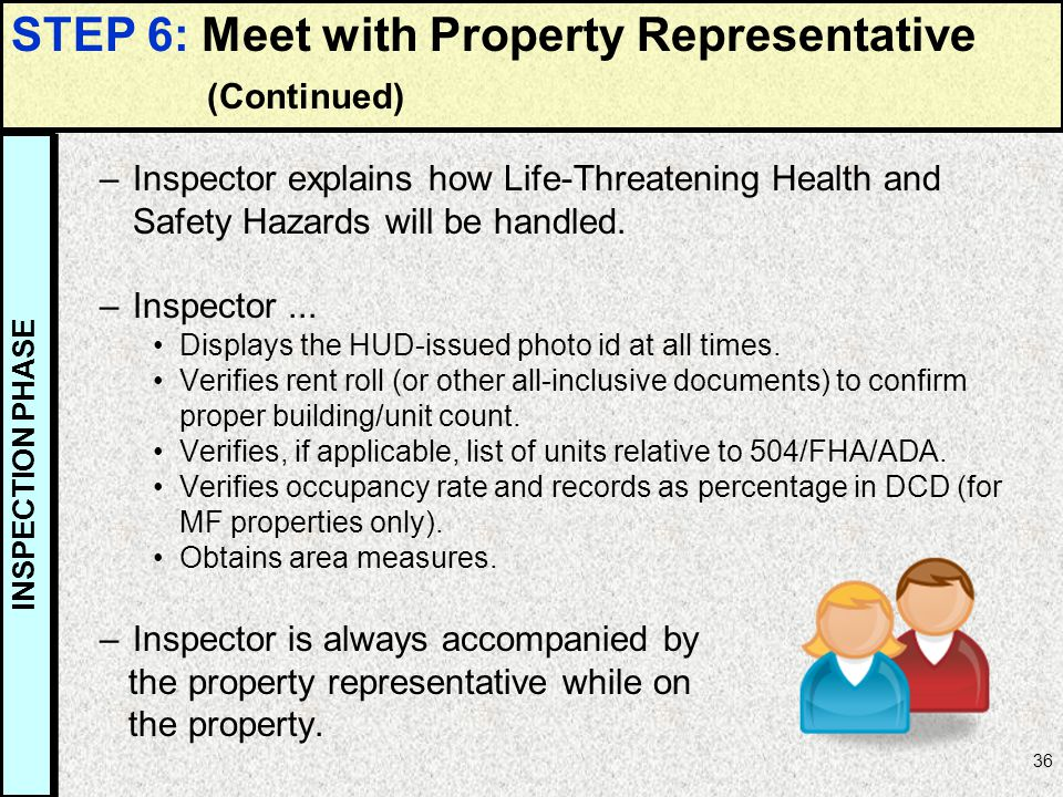 STEP 6: Meet with Property Representative (Continued)