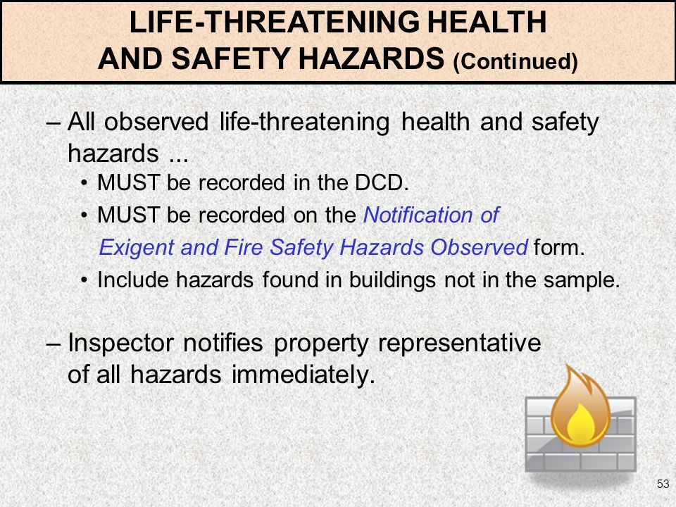 LIFE-THREATENING HEALTH AND SAFETY HAZARDS (Continued)
