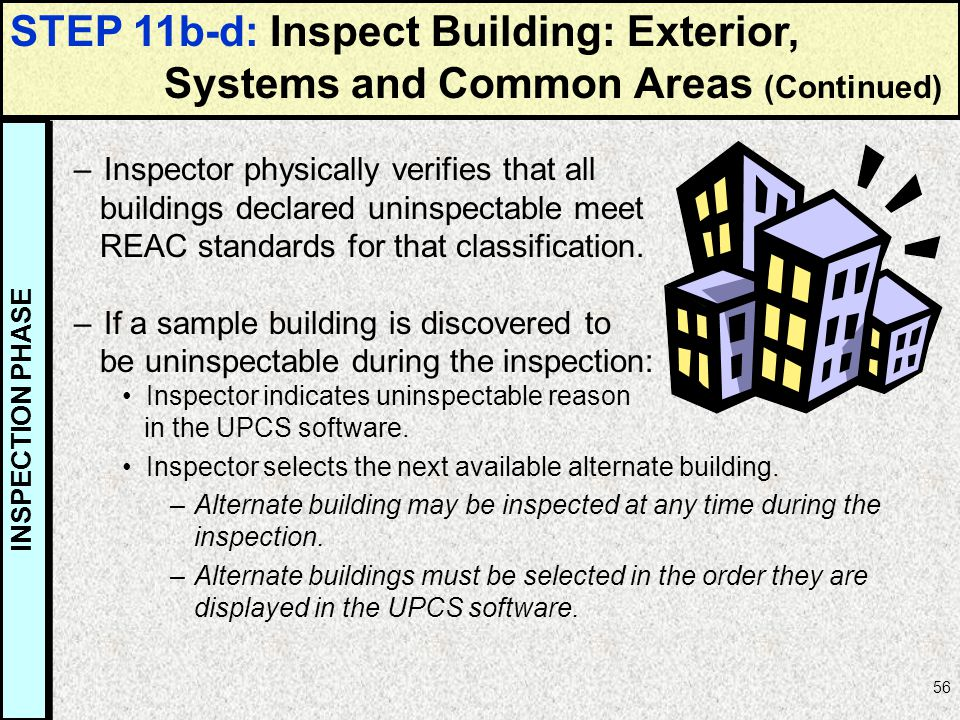 STEP 11b-d: Inspect Building: Exterior, Systems and Common Areas (Continued)