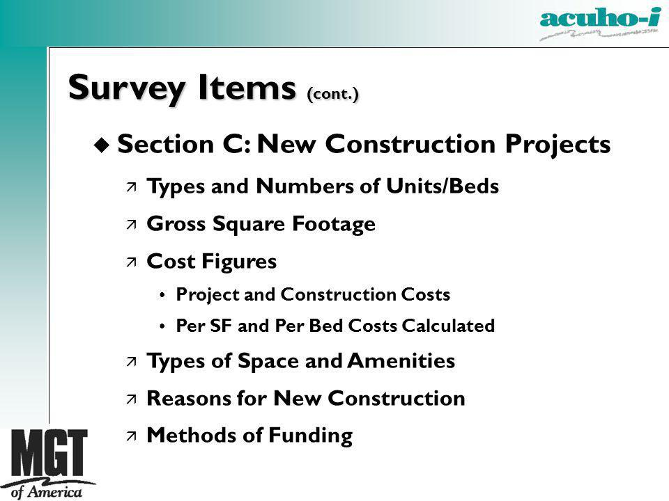 Survey Items (cont.) Section C: New Construction Projects